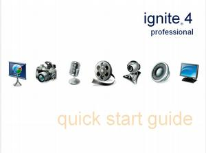 Ignite 4 Professional Quick Start Guide