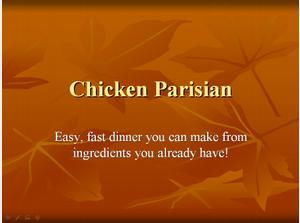 Fast and Easy - Chicken Parisian