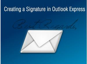Creating a Signature in Outlook Express
