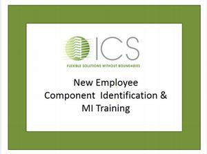 New Employee Component Identification &MI Training