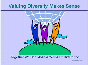 Valuing Diversity Makes Sense