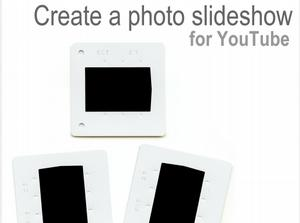 Create Photo Slideshow for YouTube